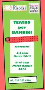 TEATRO BAMBINI: laboratorio 3-5 e 6-10 anni